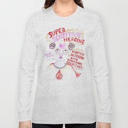 Super Sensitive Heroine Long Sleeve T-shirt