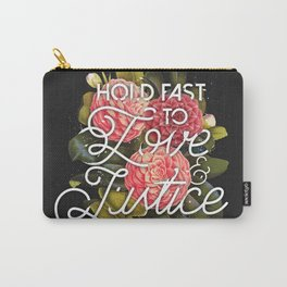 Love and Justice Carry-All Pouch