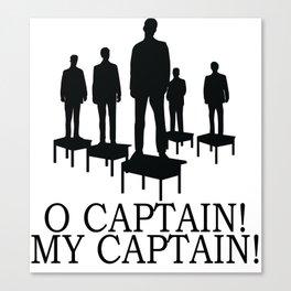 O Captain My Captain Canvas Print