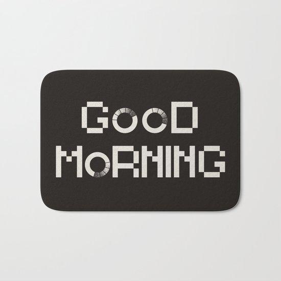 GOOD MORN/NG Bath Mat