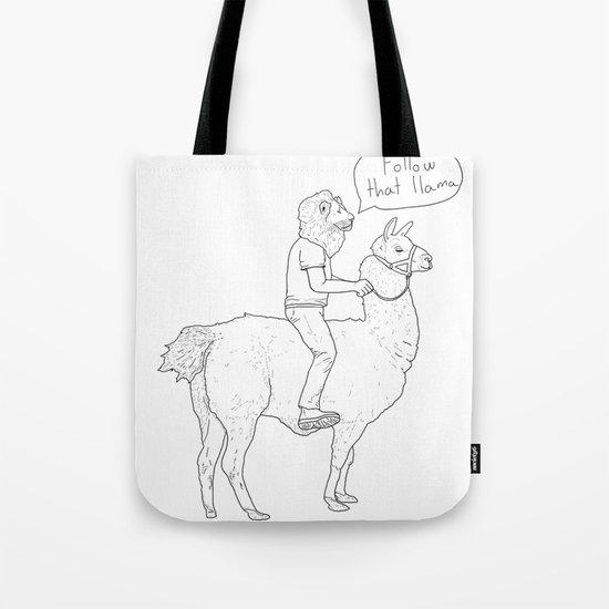 Follow that llama ! Tote Bag