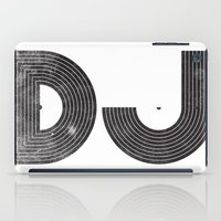 dj iPad Cases featuring DJ by Jonah Makes Artstuff