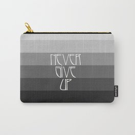 NEVER GIVE UP (Grey/Black) Carry-All Pouch