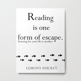 reading is one form of escape..... Metal Print