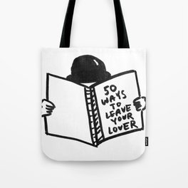 50 Ways To Leave Your Lover Tote Bag