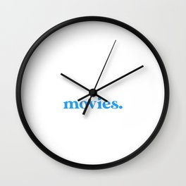 Introverted But Willing to Discuss Movies Wall Clock