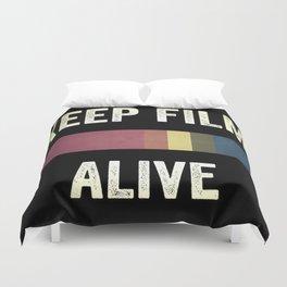 Keep Film Alive Duvet Cover