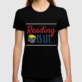 Reading Gift Reading Is Lit ELA Literacy Teacher Student Books T-shirt