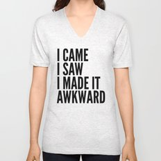 I Came I Saw I Made It Awkward Unisex V-Neck