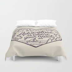 Adventure is where your heart is Duvet Cover