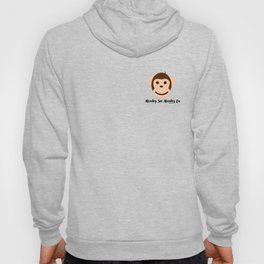 Monkey See Monkey Do by Bagaceous Hoody