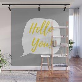 Hello You ! - Yellow, White & Gray Wall Mural