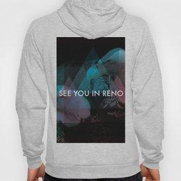 See You In Reno - Vultures Hoody