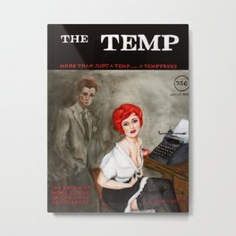 The Temp Metal Print