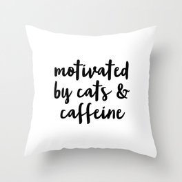Motivated By Cats and Caffeine Throw Pillow