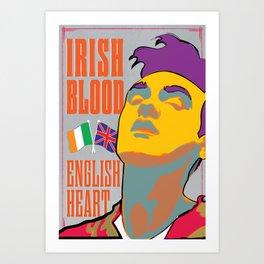 Irish Blood, English Heart Art Print