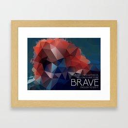 Brave: Our Fate Framed Art Print