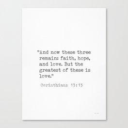 Bible quotes Corinthians 13:13 Canvas Print