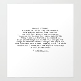 It's Never Too Late- F. Scott Fitzgerald Quote Art Print