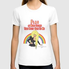 """""""DOLLY'S FLAG OF MANY COLORS"""" BY ROBERT DALLAS T-shirt"""