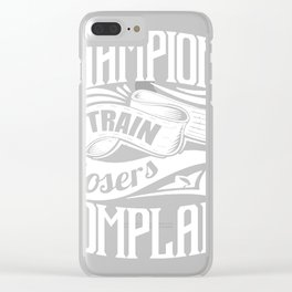 Champions train loser Clear iPhone Case