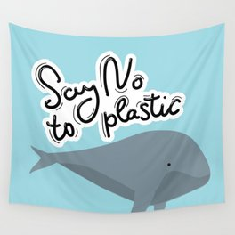 Say no to plastic. Whale, sea, ocean.  Pollution problem concept Eco, ecology banner poster. Wall Tapestry