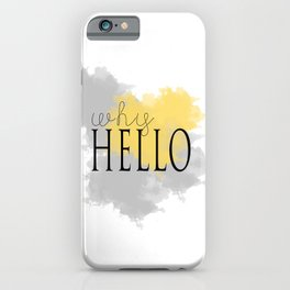 Why hello typography watercolor art iPhone Case