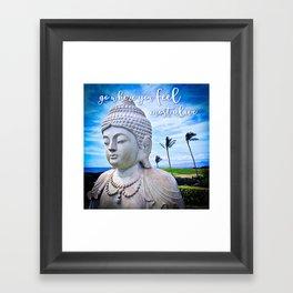"""Go where you feel most alive"" quote Hawaiian white Buddha Framed Art Print"