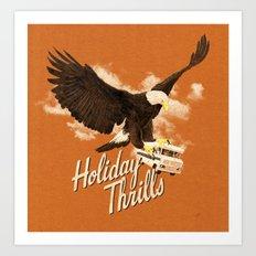 Holiday Thrills Art Print