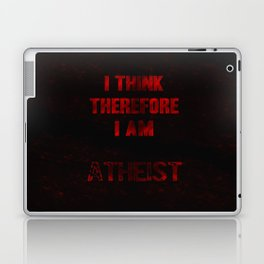 I think therefore I am Atheist Laptop & iPad Skin