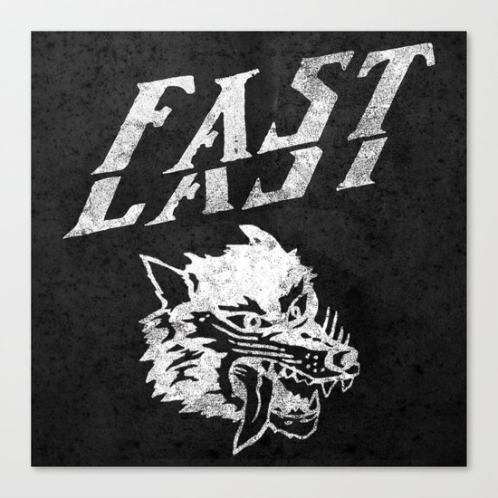 FAST over LAST Canvas Print