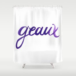 Geaux iii Shower Curtain