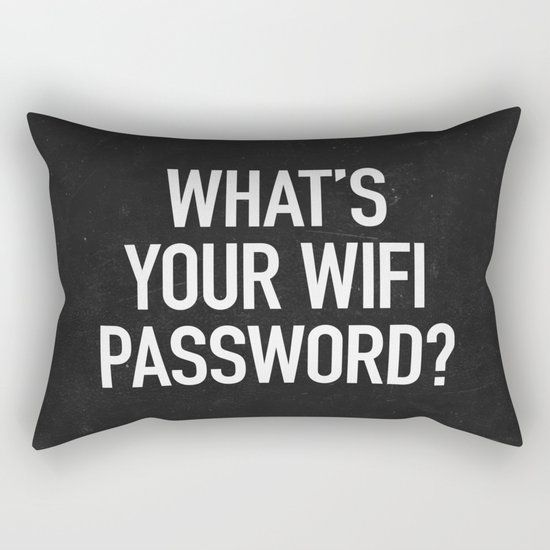 What's your wifi password? Rectangular Pillow