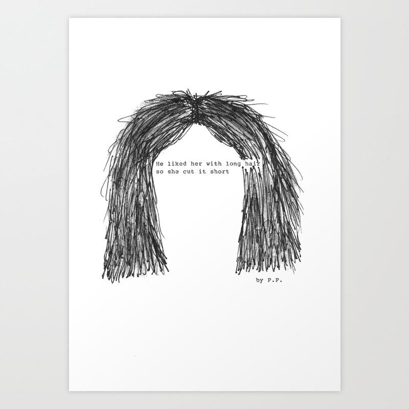 Short hair famous tumblr quote by Pien Pouwels Kunstdrucke