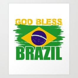 God Bless Brazil Art Print