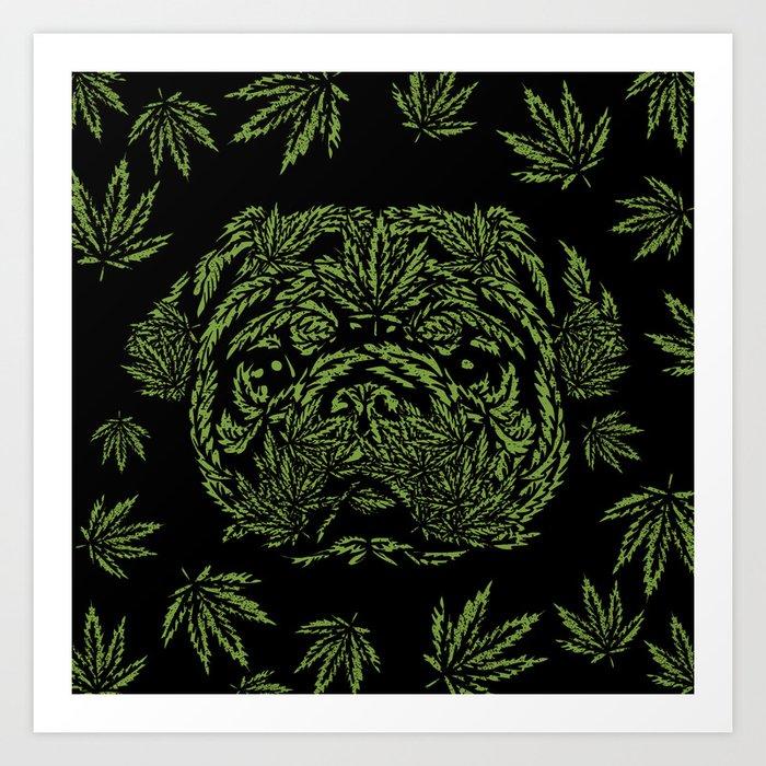 Marijuana of Pug Art Print