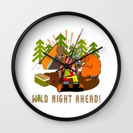 Camping Wild Night Ahead Wall Clock