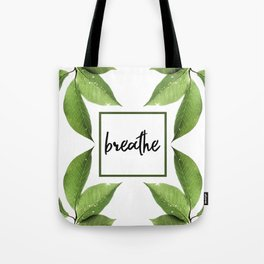Breathe - Relaxing Simple Natural Design Tote Bag