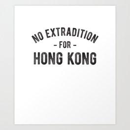 No Extradition Hong Kong Protest  T-Shirt Art Print