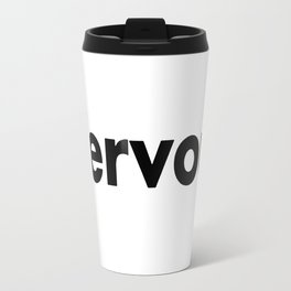 Nervous Travel Mug