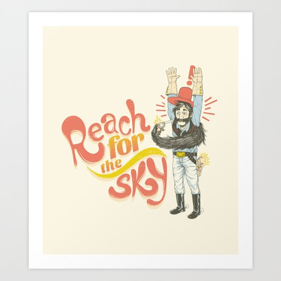 Reach for the Sky Art Print