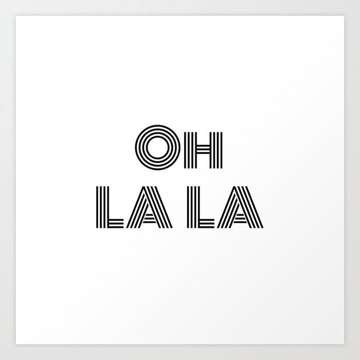 Oh La La - minimal Kunstdrucke