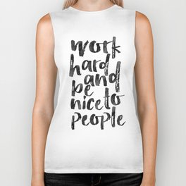 Work Hard And Be Nice To People,Office Wall Art,Office Sign,Home Office Desk,Be Kind,Quote Posters,W Biker Tank