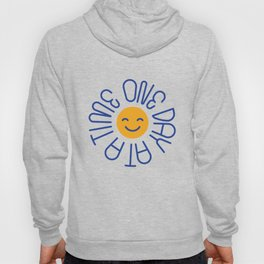 One Day at a Time Shirt Sober Sobriety Celebrate Recovery Hoody