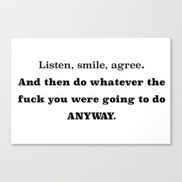 Do whatever... Canvas Print