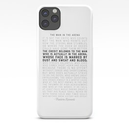 The Man in the Arena - by Theodore Roosevelt - Motivational Quote iPhone Case