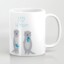 I Love You Mom. Funny grey kids otters with fish. Gift card for Mothers Day. Coffee Mug