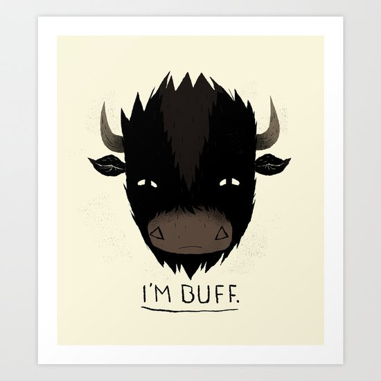 Buff. Art Print