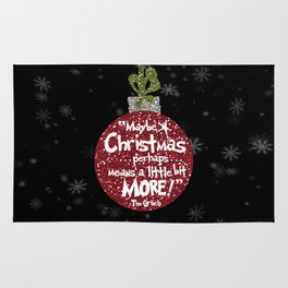 Maybe Christmas Perhaps Means a Little Bit More with Snowflakes Rug