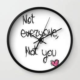 Not everyone, not you - The 100 Wall Clock